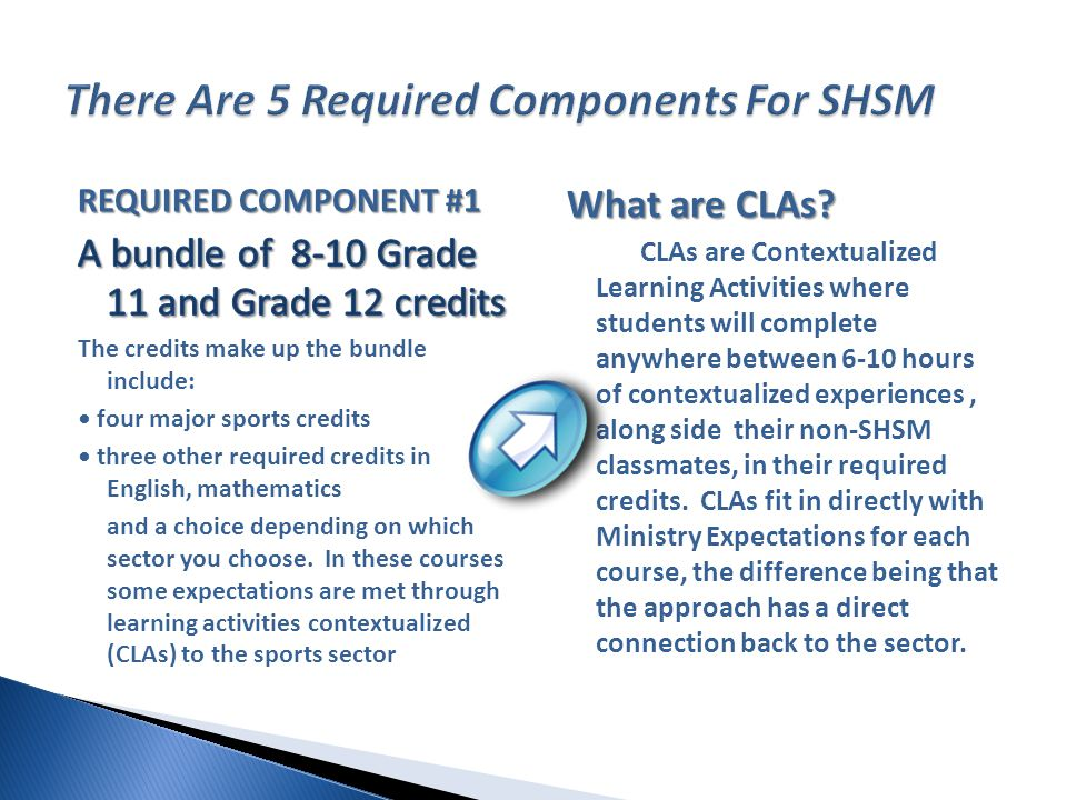 What are CLAs? CLAs are Contextualized Learning Activities where students will complete anywhere between 6-10 hours of contextualized experiences, alo
