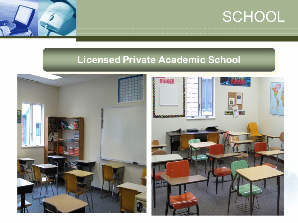 SCHOOL Licensed Private Academic School