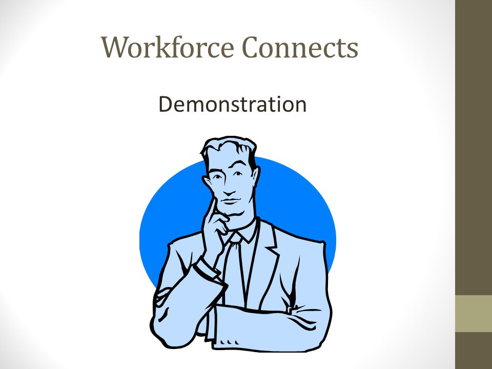 Workforce Connects Demonstration