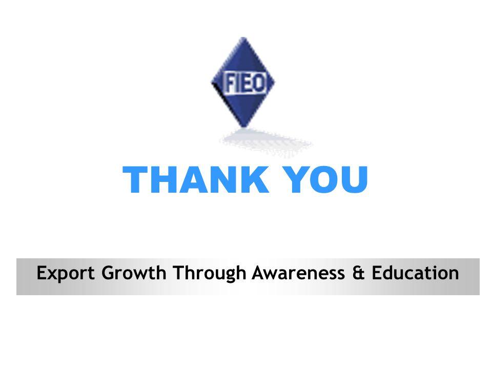 THANK YOU Export Growth Through Awareness & Education