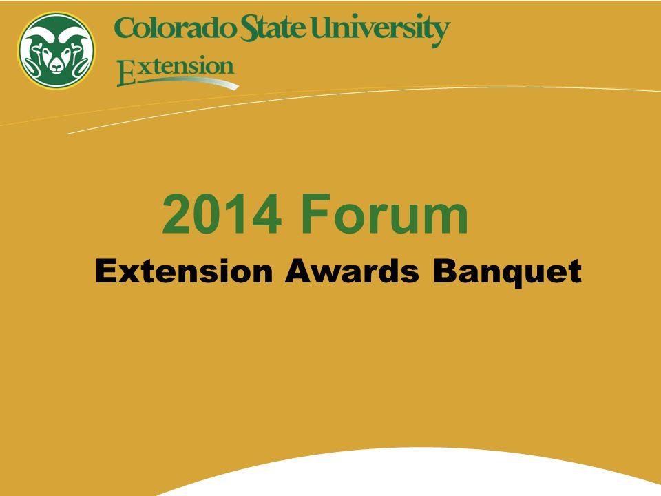 Extension Awards Banquet 2014 Forum