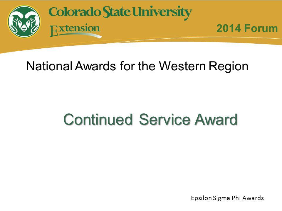Continued Service Award Epsilon Sigma Phi Awards 2014 Forum National Awards for the Western Region