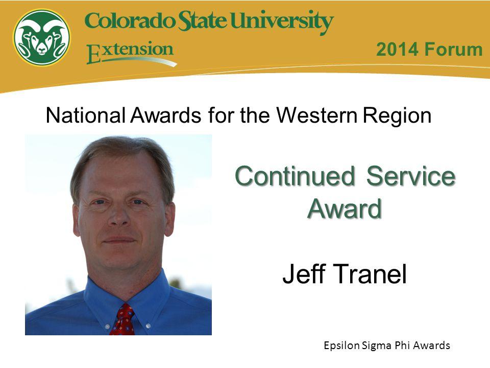 Continued Service Award Jeff Tranel Epsilon Sigma Phi Awards 2014 Forum National Awards for the Western Region