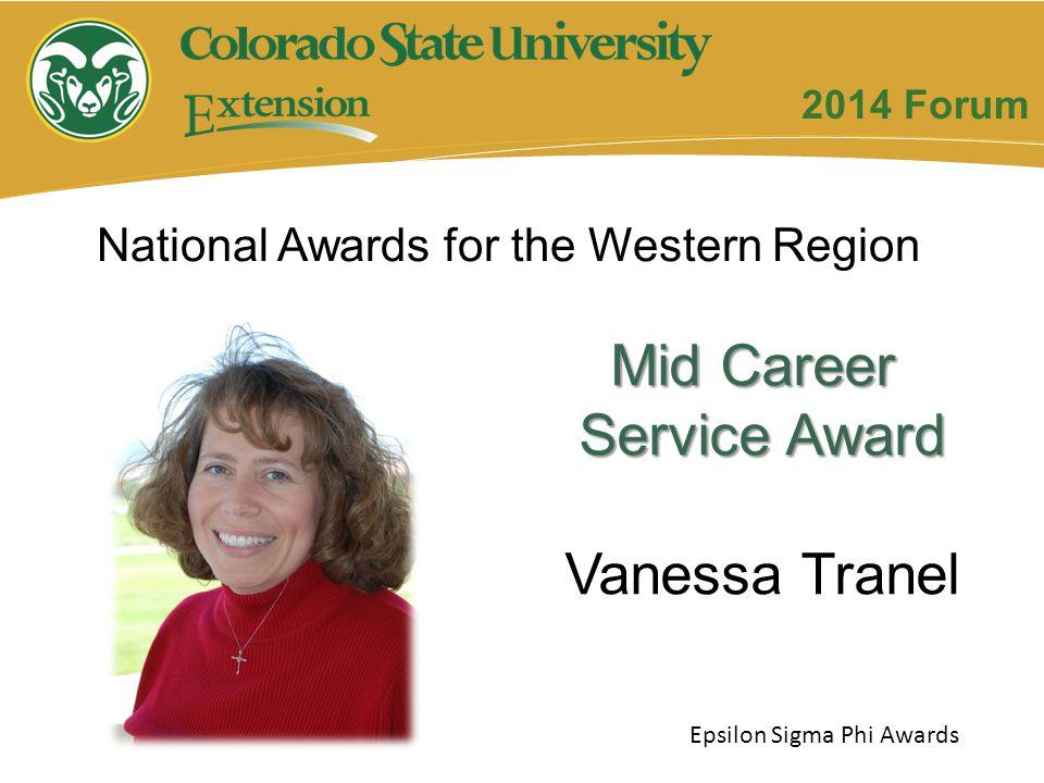 Mid Career Service Award Vanessa Tranel Epsilon Sigma Phi Awards 2014 Forum National Awards for the Western Region