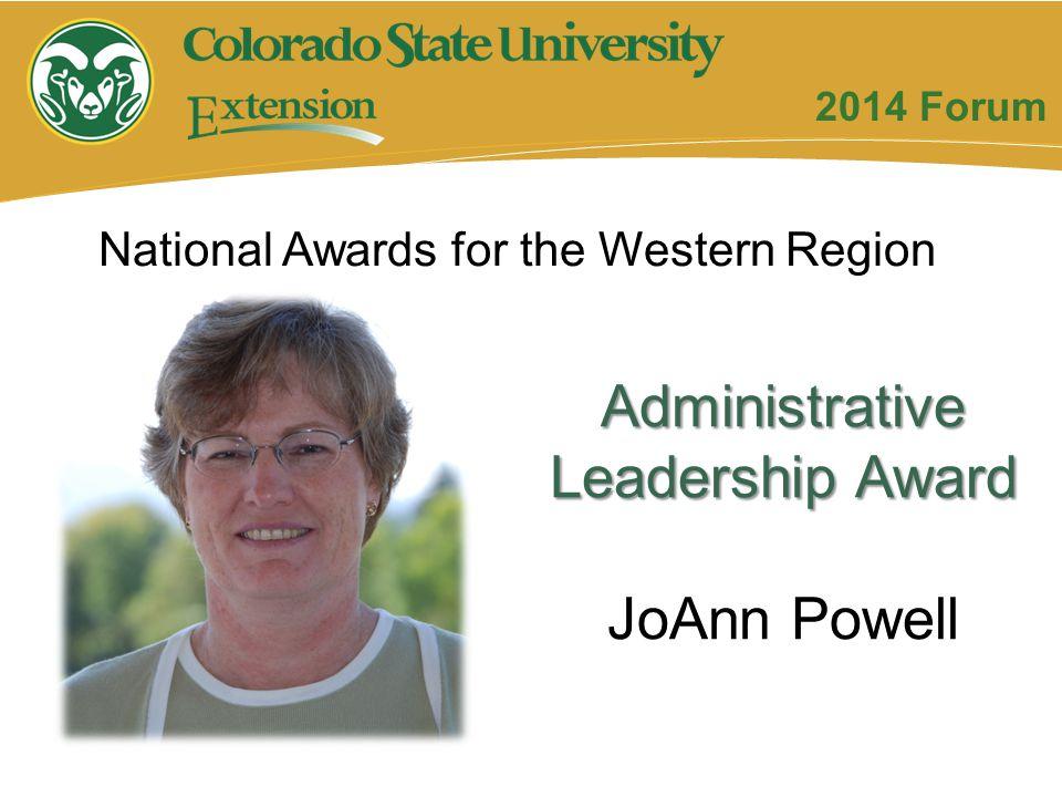 National Awards for the Western Region Administrative Leadership Award JoAnn Powell