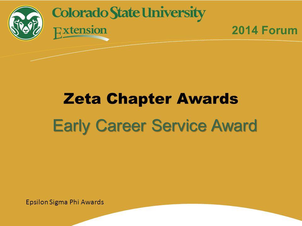 Early Career Service Award Zeta Chapter Awards Epsilon Sigma Phi Awards 2014 Forum