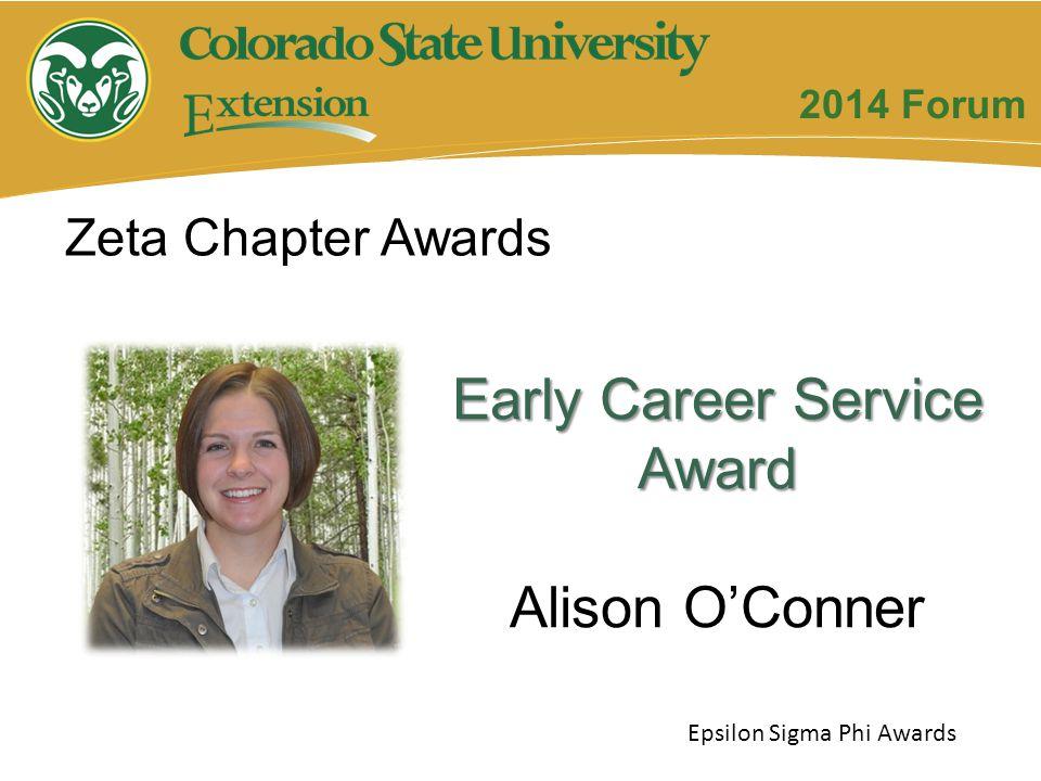 Early Career Service Award Alison O'Conner Zeta Chapter Awards Epsilon Sigma Phi Awards 2014 Forum