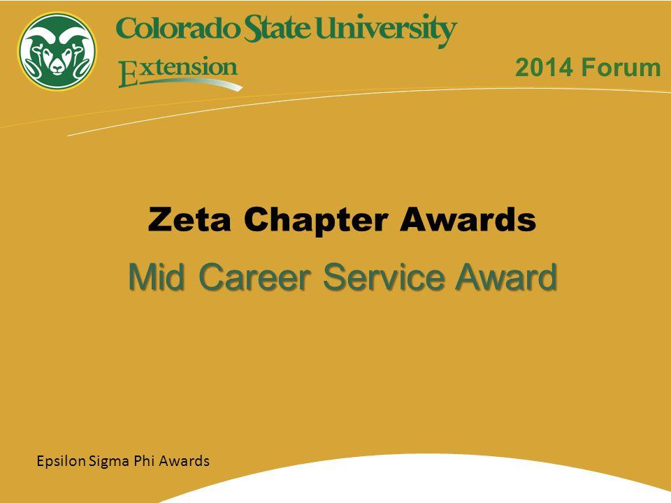Mid Career Service Award Zeta Chapter Awards Epsilon Sigma Phi Awards 2014 Forum