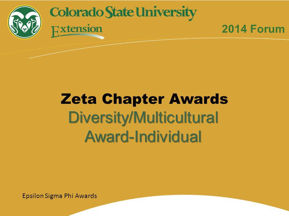 Epsilon Sigma Phi Awards Diversity/MulticulturalAward-Individual 2014 Forum Zeta Chapter Awards