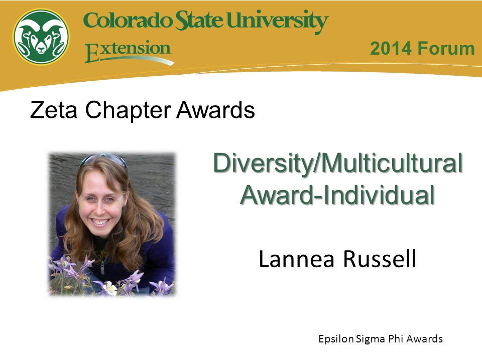 Diversity/MulticulturalAward-Individual Lannea Russell Zeta Chapter Awards Epsilon Sigma Phi Awards 2014 Forum