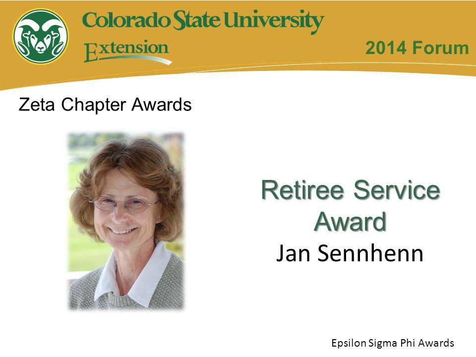 Zeta Chapter Awards Epsilon Sigma Phi Awards Retiree Service Award Jan Sennhenn 2014 Forum