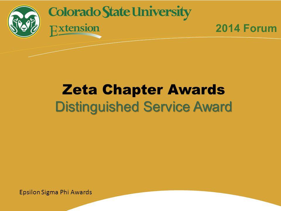 Zeta Chapter Awards Distinguished Service Award 2014 Forum Epsilon Sigma Phi Awards