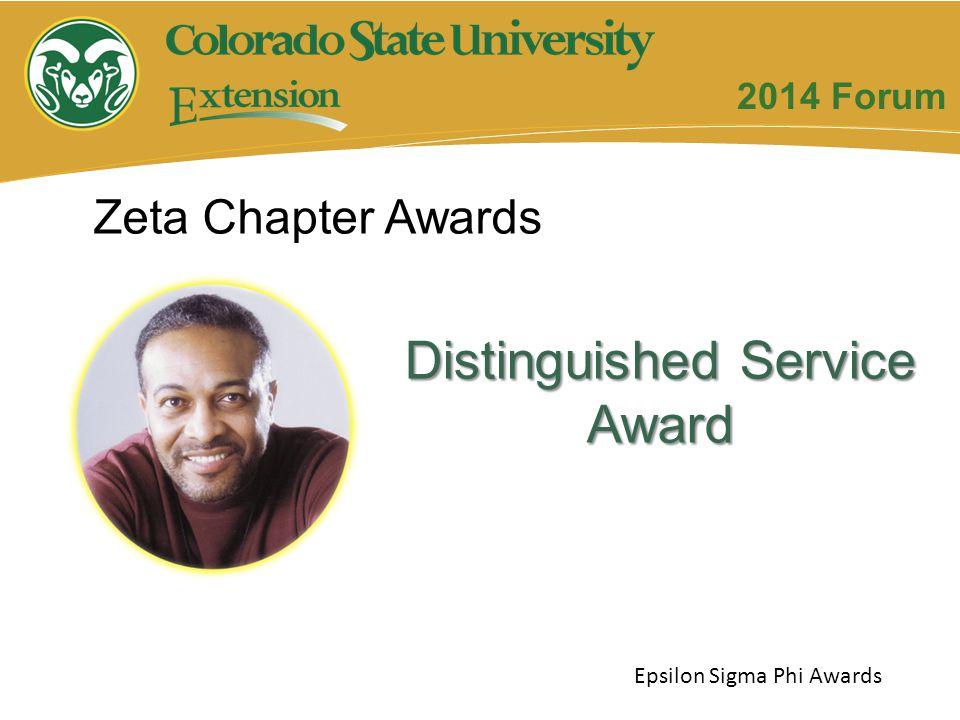 Distinguished Service Award Zeta Chapter Awards Epsilon Sigma Phi Awards 2014 Forum