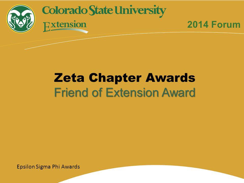 Zeta Chapter Awards Friend of Extension Award 2014 Forum Epsilon Sigma Phi Awards