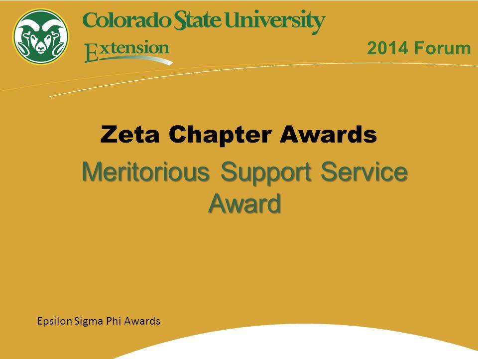 Meritorious Support Service Award Zeta Chapter Awards Epsilon Sigma Phi Awards 2014 Forum