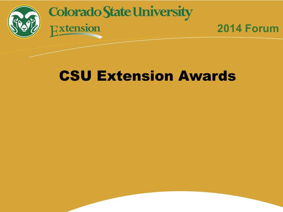 CSU Extension Awards 2014 Forum