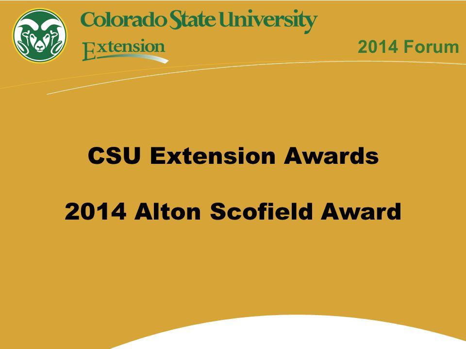 CSU Extension Awards 2014 Alton Scofield Award 2014 Forum