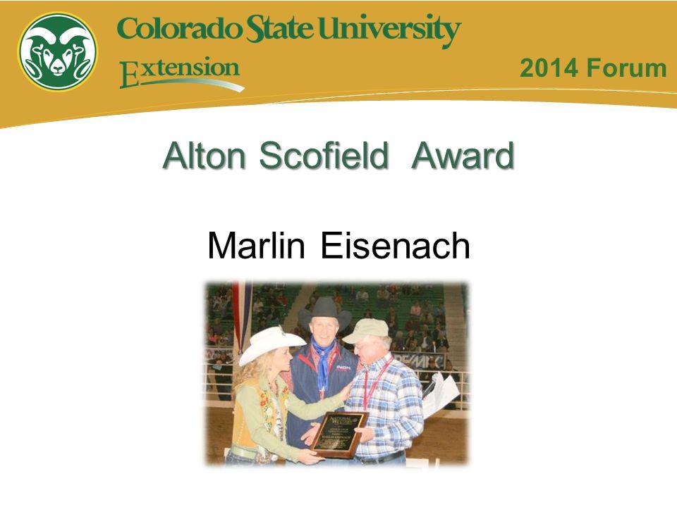 Alton Scofield Award Marlin Eisenach 2014 Forum