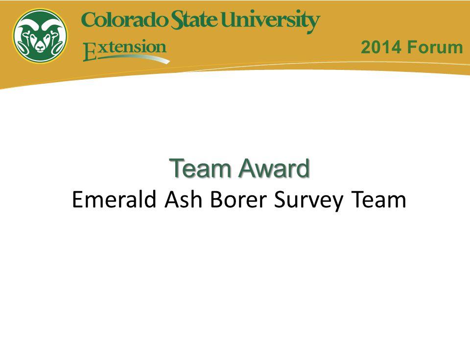 Team Award Emerald Ash Borer Survey Team 2014 Forum