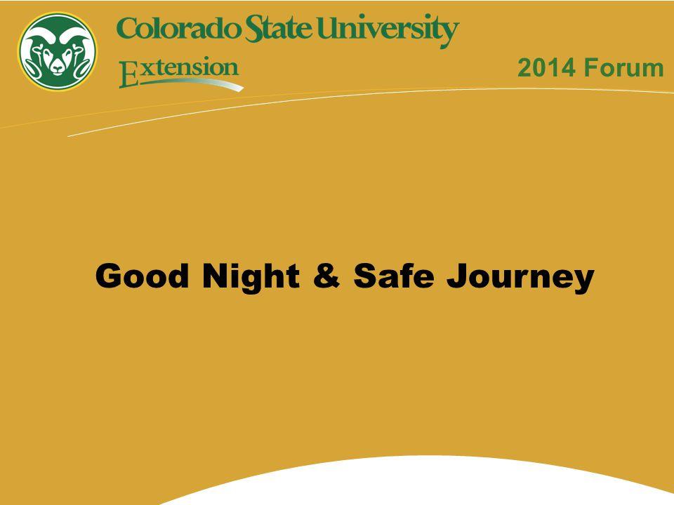 Good Night & Safe Journey 2014 Forum