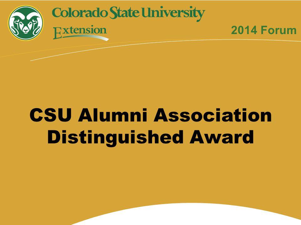 2014 Forum CSU Alumni Association Distinguished Award