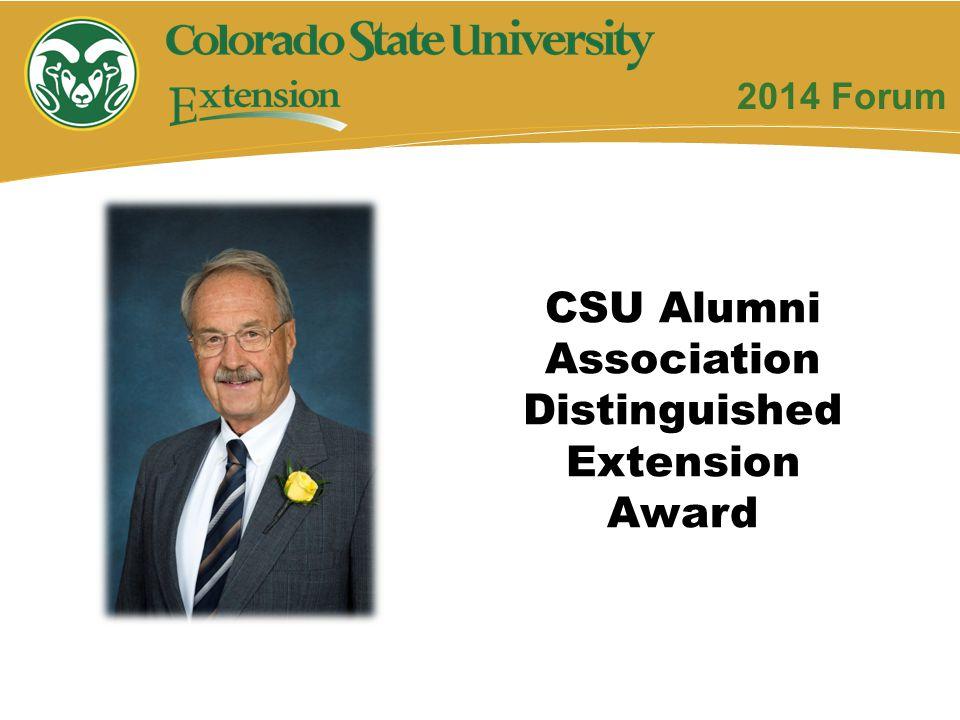 2014 Forum CSU Alumni Association Distinguished Extension Award