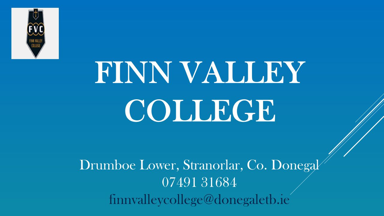 FINN VALLEY COLLEGE Drumboe Lower, Stranorlar, Co.