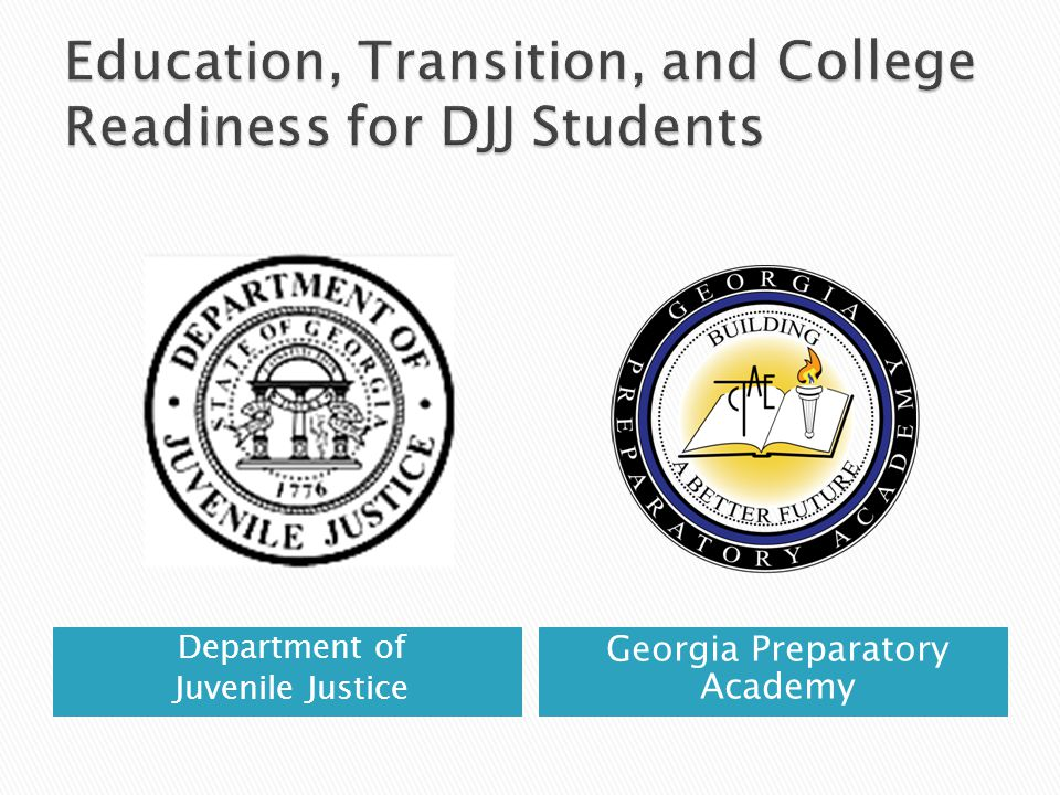 Department of Juvenile Justice Georgia Preparatory Academy