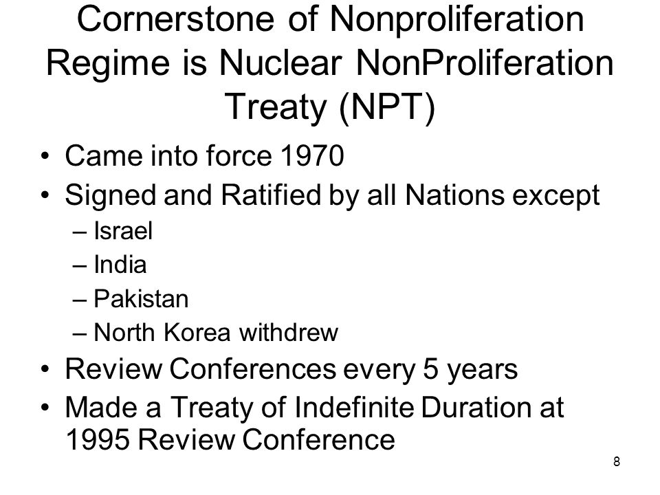 9 The NPT Bargain 1.Nuclear Weapons States (NWS) and Non-nuclear Weapons States (NNWS) 2.US, Russia, UK, China and France are NWS 3.NWS do not give NW or NW tools to NNWS 4.NNWS do not receive such material