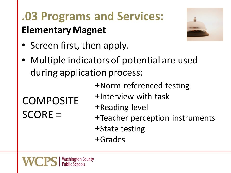.03 Programs and Services: Elementary Magnet Screen first, then apply.