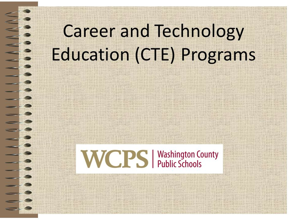 Career and Technology Education (CTE) Programs