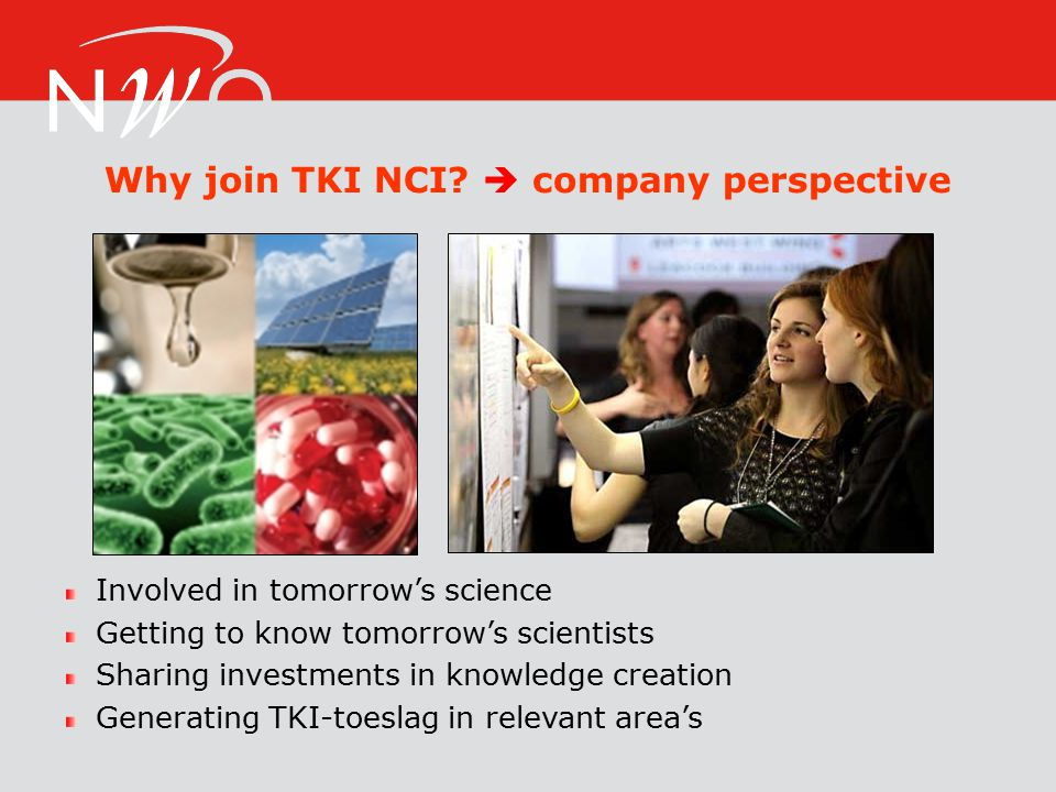 Why join TKI NCI.