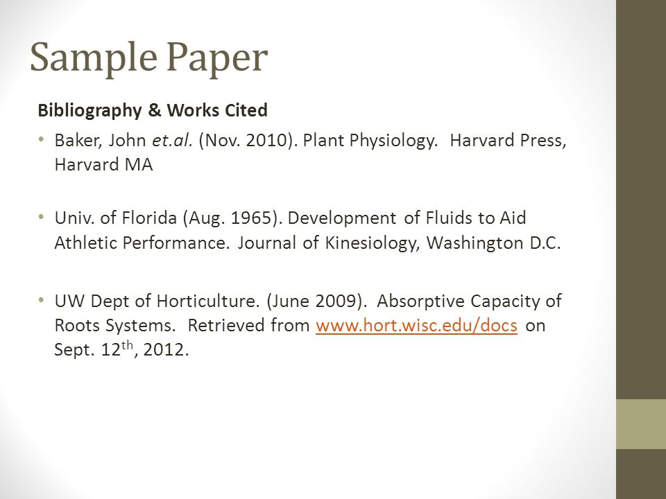 Sample Paper Bibliography & Works Cited Baker, John et.al.
