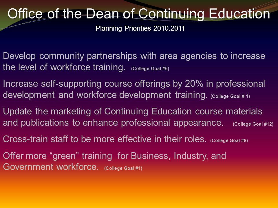 Develop community partnerships with area agencies to increase the level of workforce training.