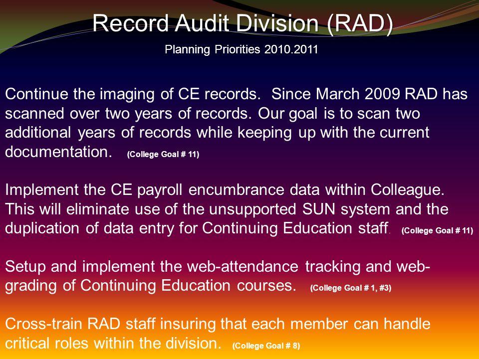 Record Audit Division (RAD) Record Audit Division (RAD) Planning Priorities 2010.2011