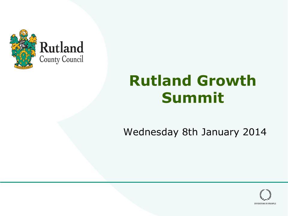Rutland Growth Summit Wednesday 8th January 2014