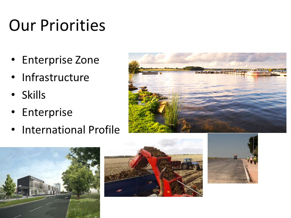 Our Priorities Enterprise Zone Infrastructure Skills Enterprise International Profile