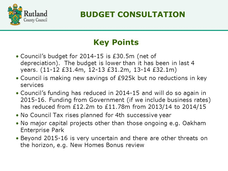 Key Points Council's budget for 2014-15 is £30.5m (net of depreciation).