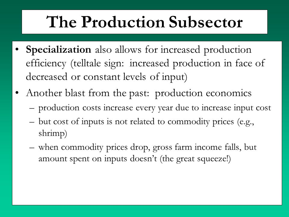 The Production Subsector Specialization also allows for increased production efficiency (telltale sign: increased production in face of decreased or c