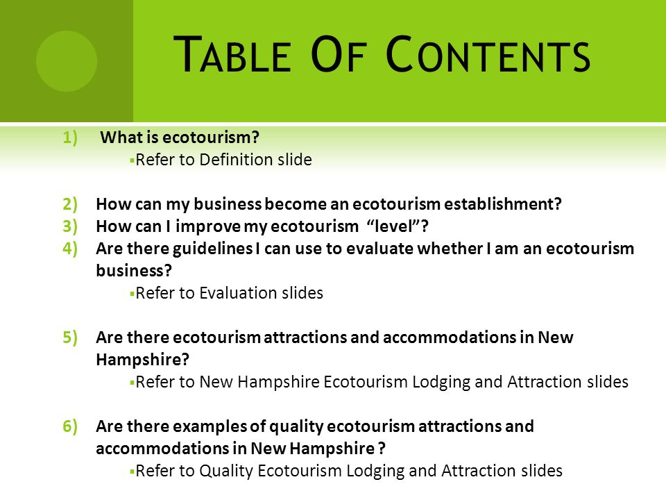 T ABLE O F C ONTENTS 1) What is ecotourism.