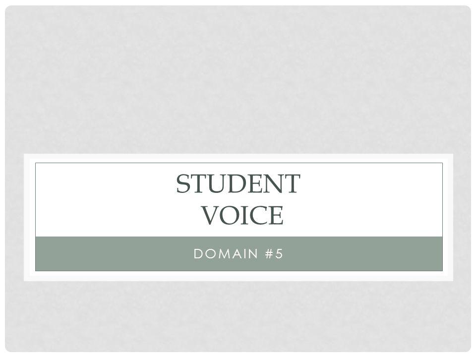 STUDENT VOICE DOMAIN #5