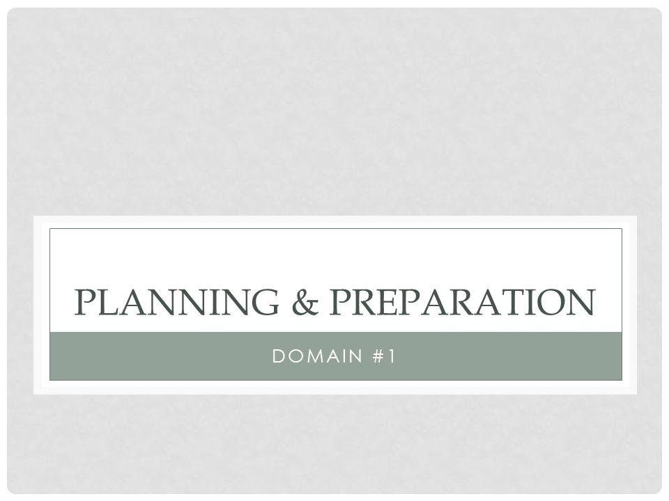 PLANNING & PREPARATION DOMAIN #1