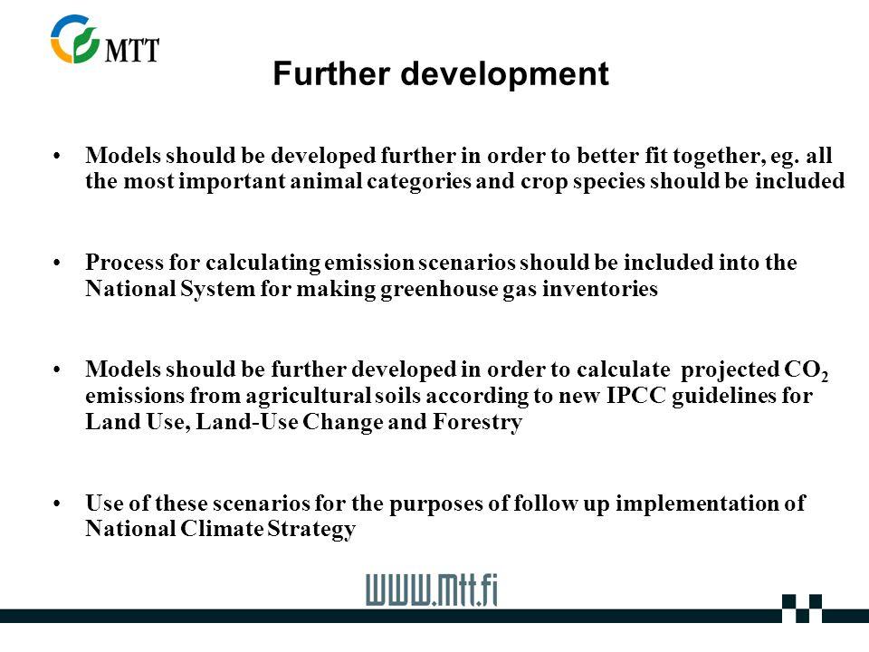 Further development Models should be developed further in order to better fit together, eg.
