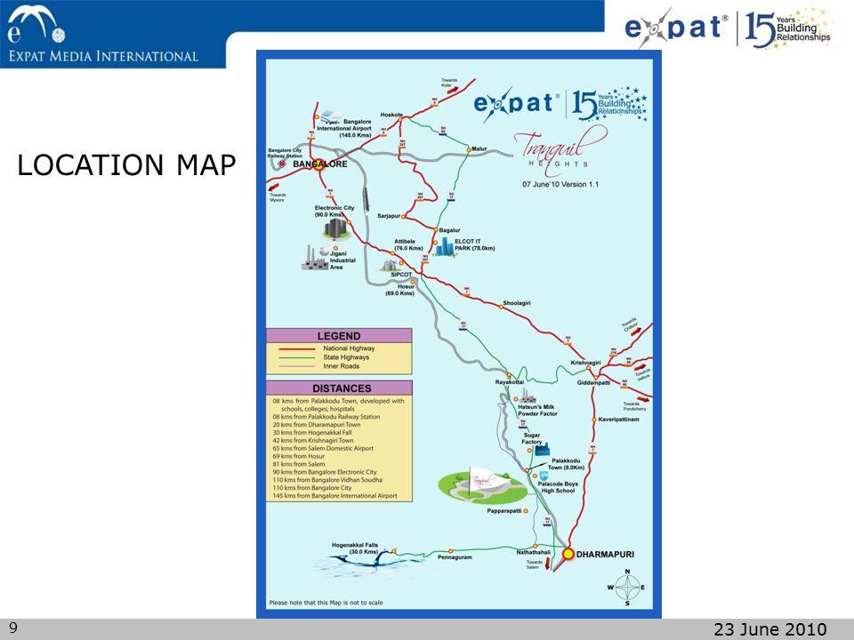 9 23 June 2010 LOCATION MAP