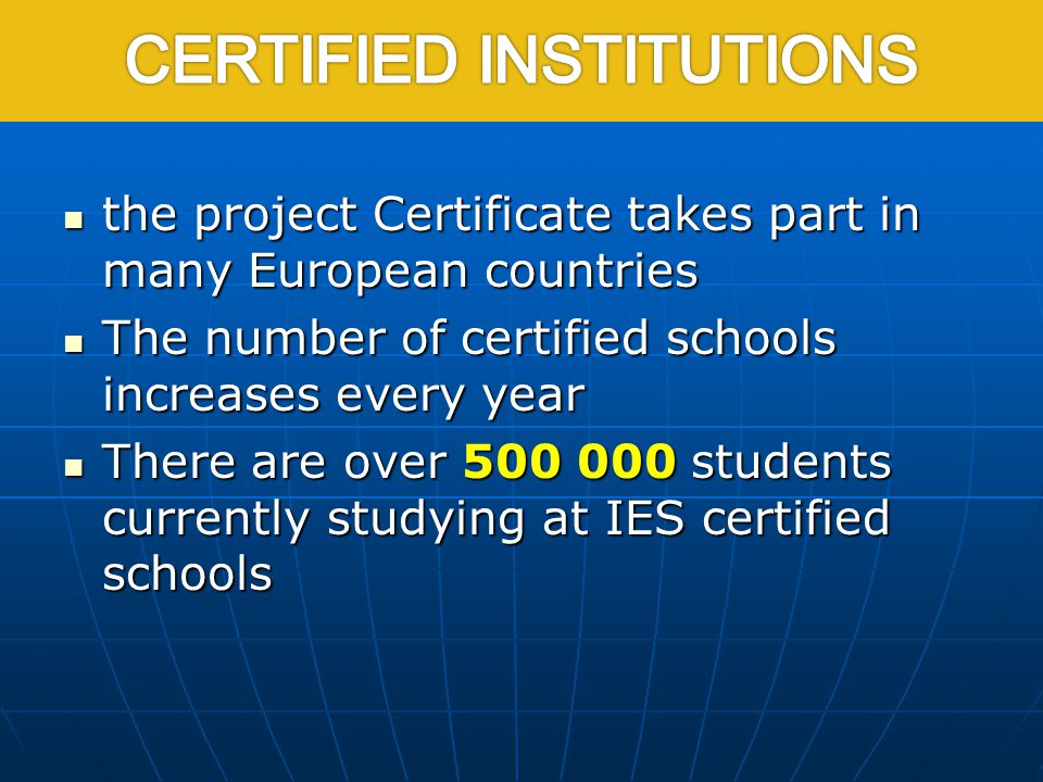 the project Certificate takes part in many European countries the project Certificate takes part in many European countries The number of certified sc