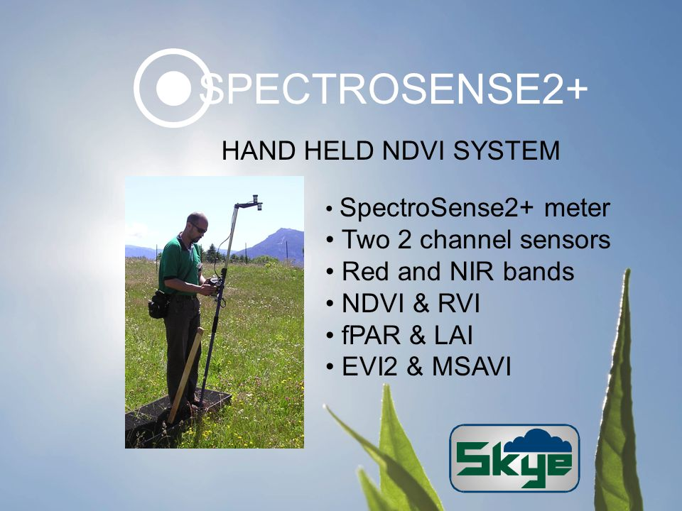 HAND HELD NDVI SYSTEM SpectroSense2+ meter Two 2 channel sensors Red and NIR bands NDVI & RVI fPAR & LAI EVI2 & MSAVI SPECTROSENSE2+
