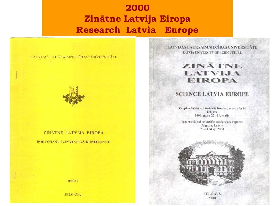 2000 Zinātne Latvija Eiropa Research Latvia Europe