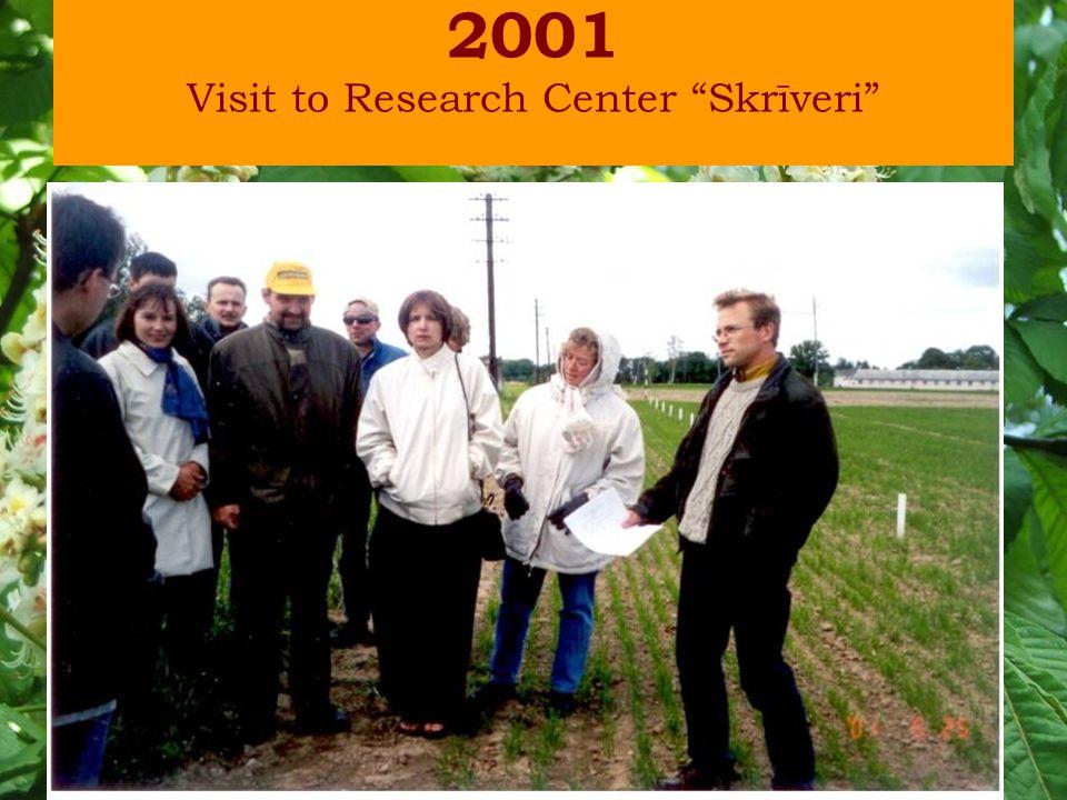 2001 Visit to Research Center Skrīveri