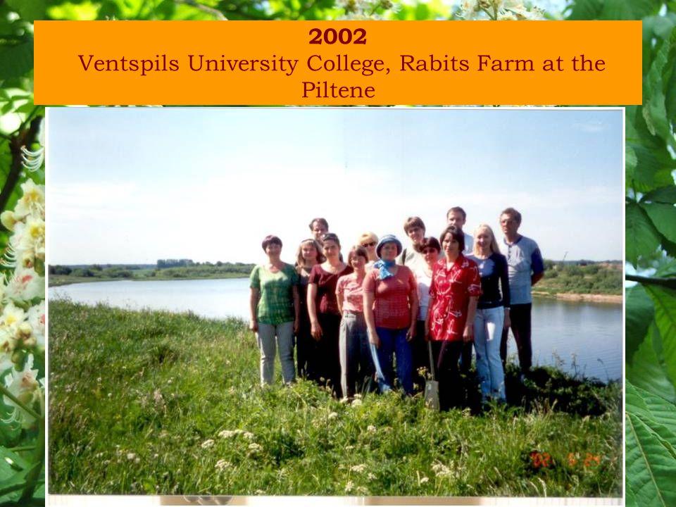 2002 Ventspils University College, Rabits Farm at the Piltene