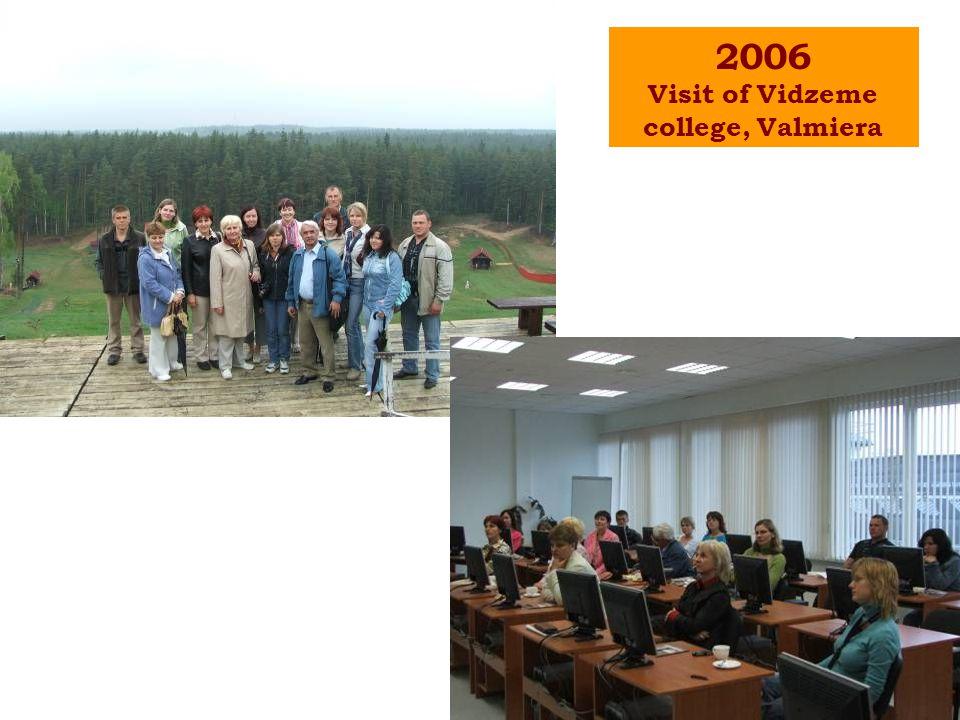2006 Visit of Vidzeme college, Valmiera
